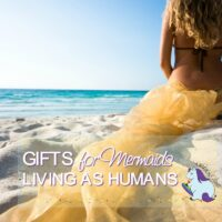 Gifts for Mermaids Being Forced to Live as Humans