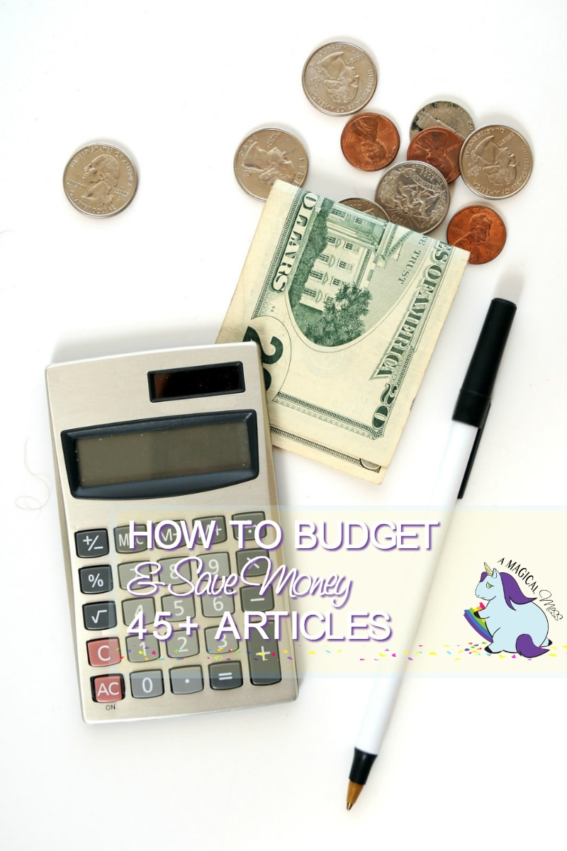 How to Budget and Save Money - Over 45 Helpful Articles