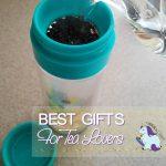 Tea Lover Gifts – Best Tea Gift Guide