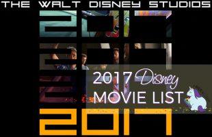 2017 List of Disney Movies