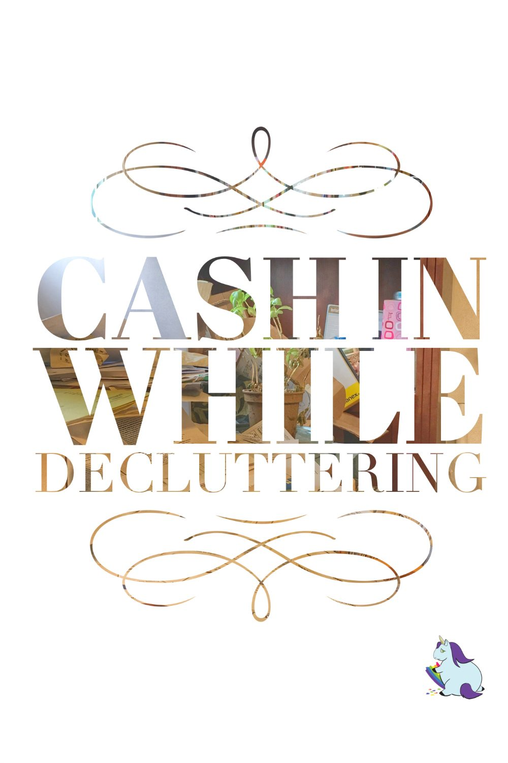 Cash in while decluttering