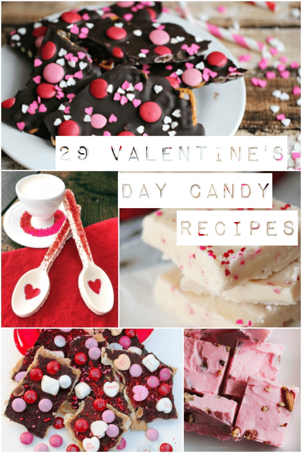 Over 29 Valentine's Day and Chocolate Candy Recipes