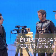 Watching James Gunn Direct Guardians of the Galaxy Vol. 2