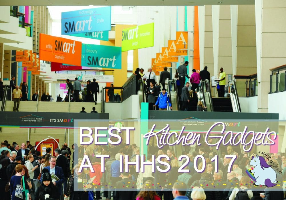Best New Kitchen Gadgets Featured at IHHS2017