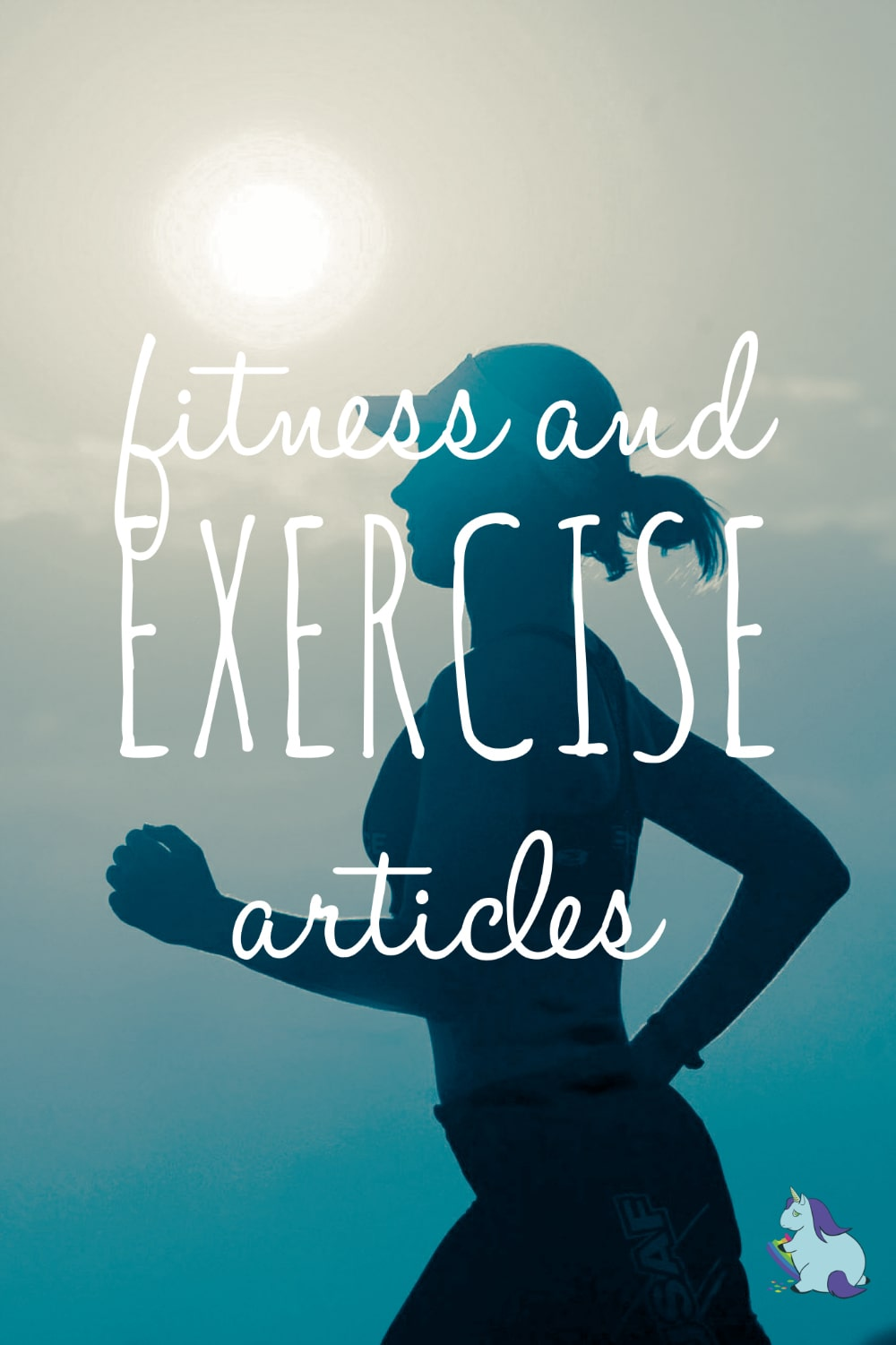 Articles About Physical Fitness and Exercise on A Magical Mess