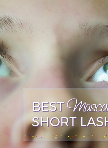 Best Mascara for Short Lashes with No Parabens