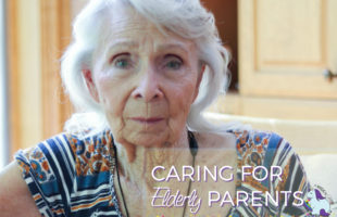 Peace of Mind with Taking Care of Elderly Parents