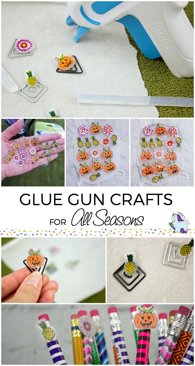 Glue Gun Crafts for All Seasons, Holidays, and Back to School