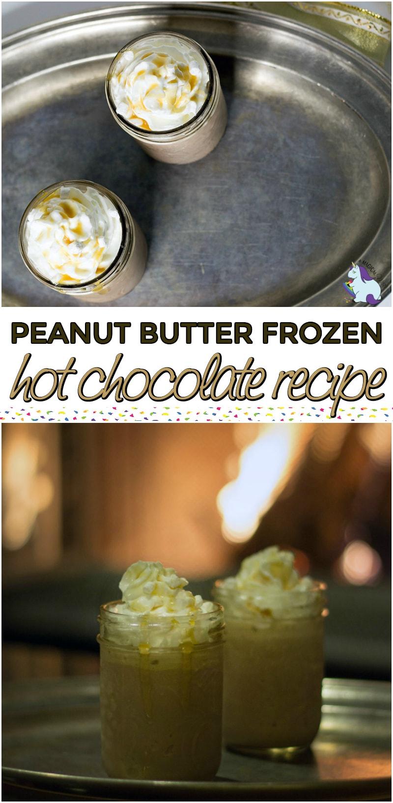 Peanut Butter Frozen Hot Chocolate Recipe