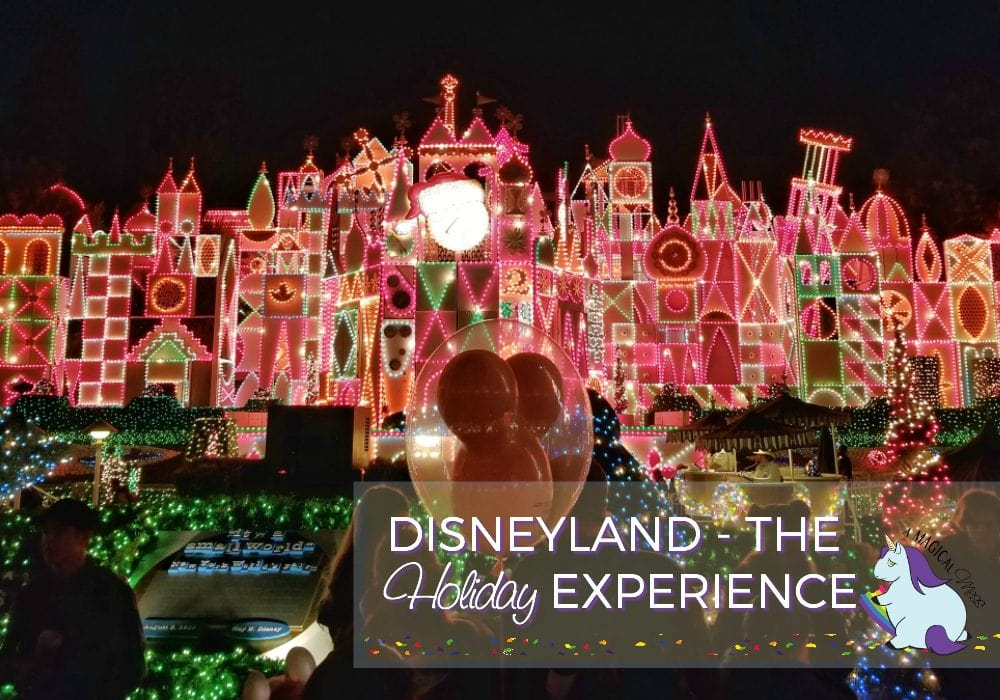 top 5 reasons to visit disneyland during christmas disneyland