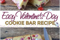 Easy Cookie Bar Recipe that we Love for Valentine's Day