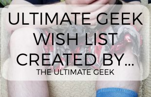 A Geek Wish List for the Ages Giveaway #GameStop #AD