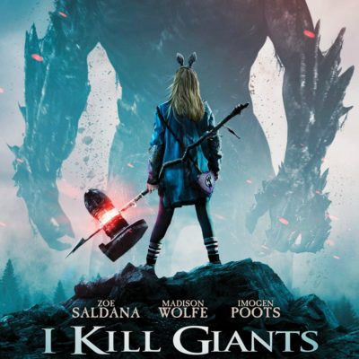 I Kill Giants Movie – A Reason to Celebrate Strong Women