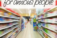 Grocery Shopping Hacks for Anxious People