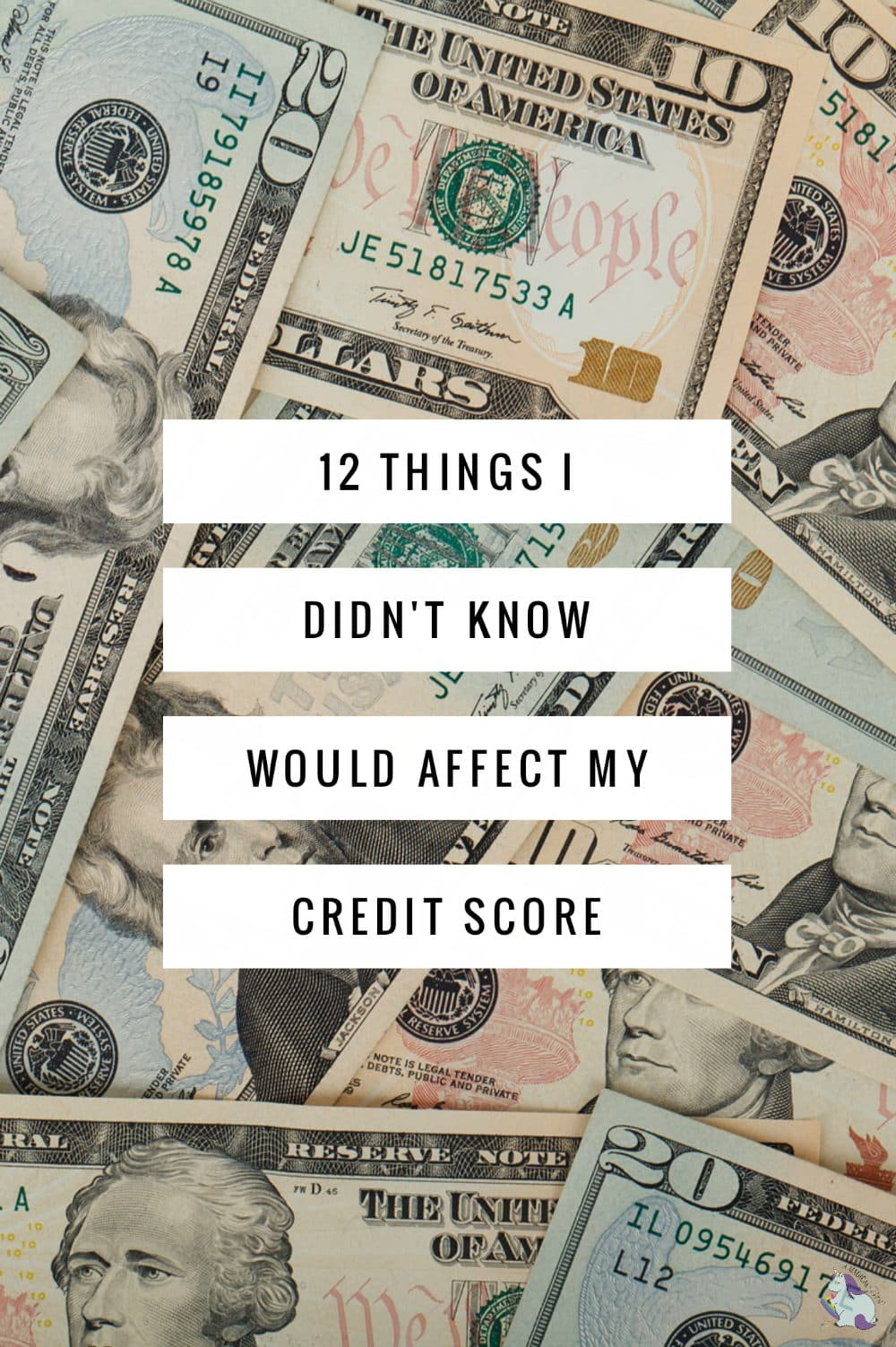 12 Things I didn't know would affect my credit score