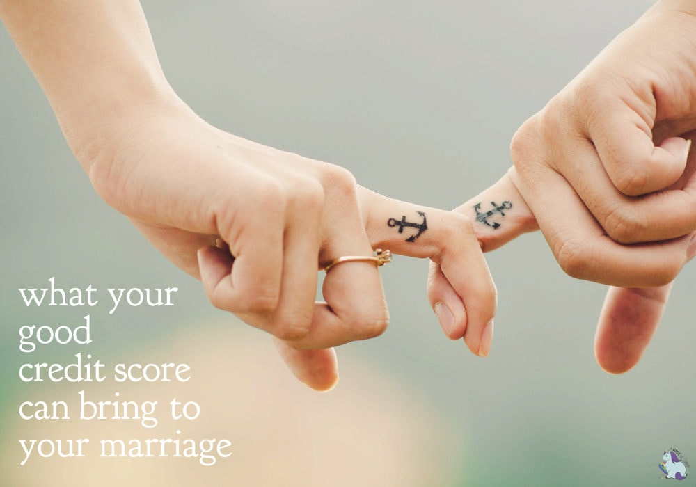 What a good credit score brings to your marriage...