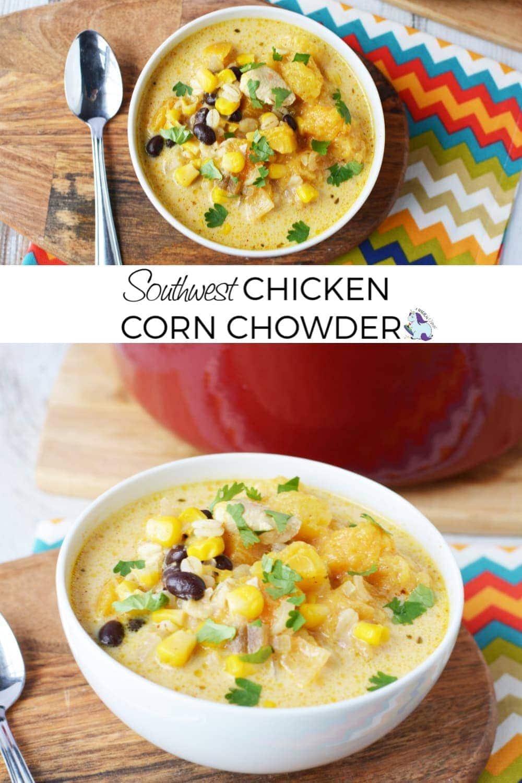 Best Ever Southwest Chicken Corn Chowder Recipe #soup #dinner #chowder #chicken #corn
