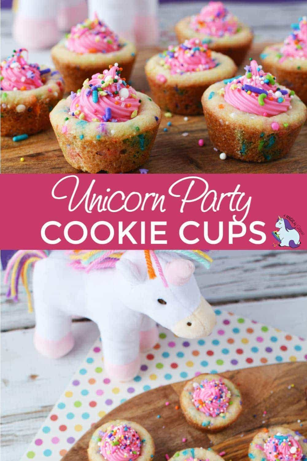 Unicorn Party Cookie Cups Recipe #unicorn #unicornparty #pink #cookies #cookiecups #sprinkles #colorful #party #themedparties #baking #treats