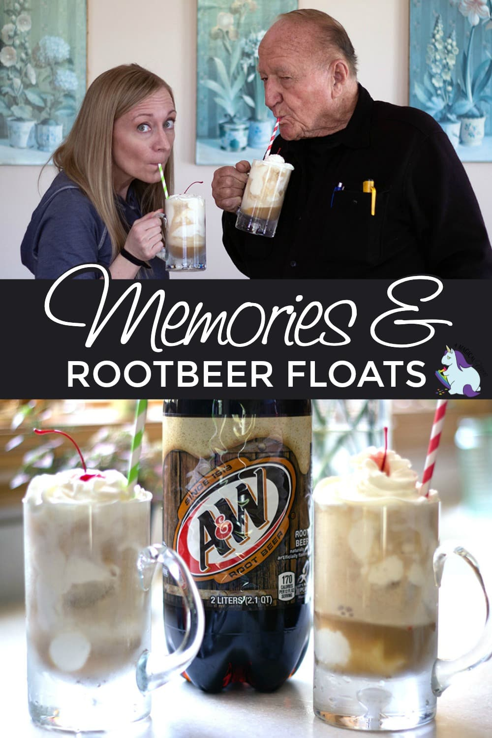 Me and Papa drinking root beer floats.