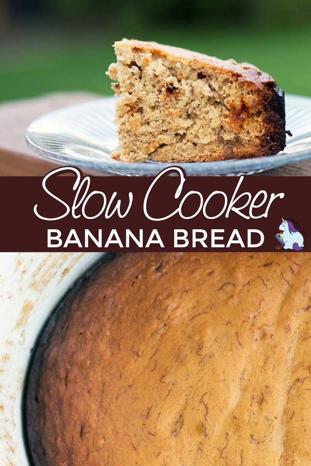 Banana bread in the slow cooker and on a plate.