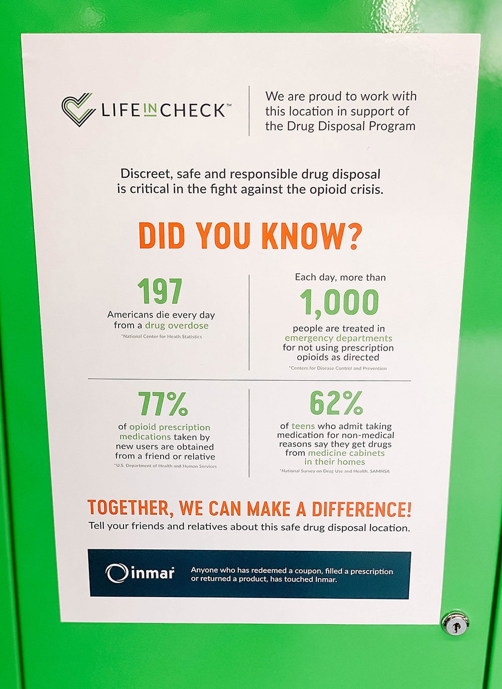 Sign on the LifeInCheck receptacle.