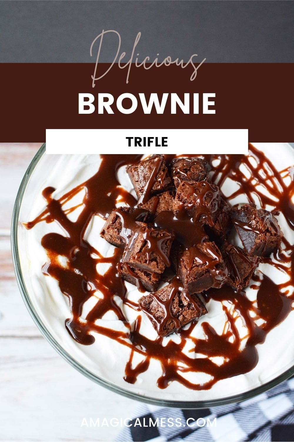 Brownie trifle with hot fudge drizzles