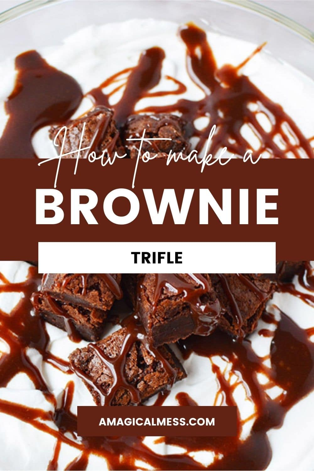 Brownies drizzled with hot fudge on top of a brownie trifle.