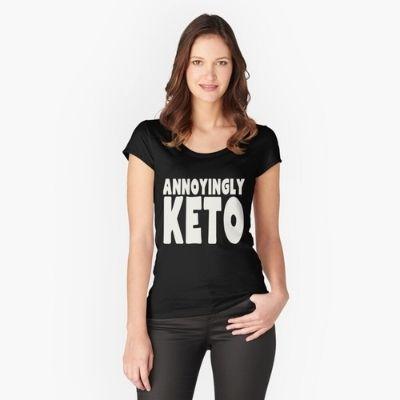Annoyingly Keto T-Shirt