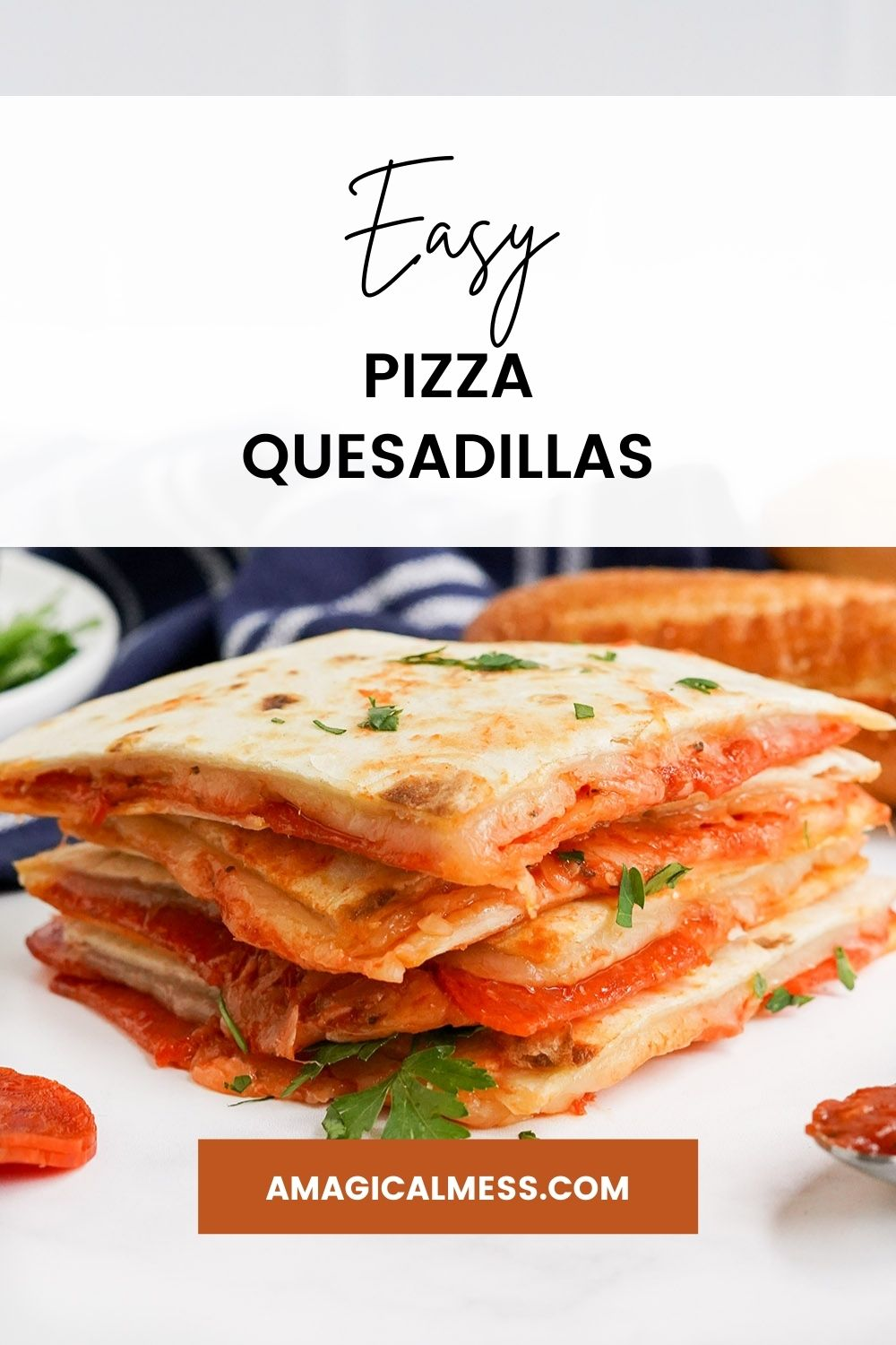 Stacked pizza quesadillas